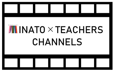 MINATO×TEACHERS CHANNELS